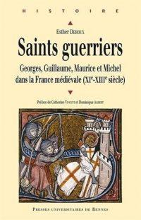 Esther Dehoux, Saints guerriers, Presses universitaires de Rennes