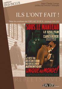 Jean-Claude Leroux, Ils l'ont fait!, Dacres éditions