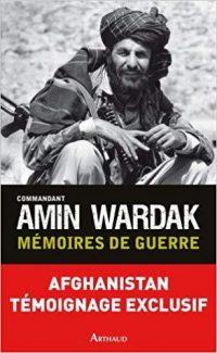 Amin Wardak, Mémoires de guerre, Arthaud