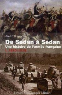 André Bourachot, De Sedan à Sedan, Bernard Giovanangeli éditeur