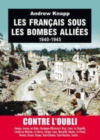 Andrew Knapp, Les Français sous les bombes alliées, Tallandier