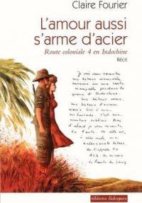Claire Fourier, L'Amour aussi s'arme d'acier, Éditions Dialogue