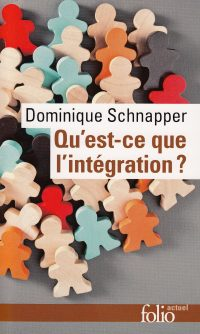 Dominique Schnapper, Qu'est-ce que l'intégration?, Gallimard