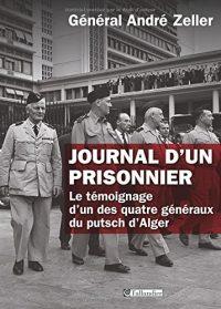 Général André Zeller, Journal d'un prisonnier, Tallandier