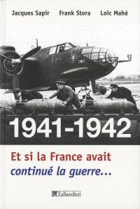 Jacques Sapir, Franck Stora et Loïc Mahé (dir.), 1941‑1942, Tallandier