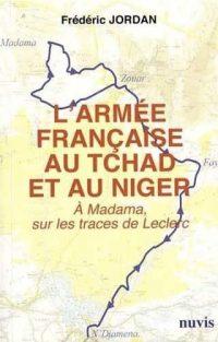 Frédéric Jordan, L' Armée française au Tchad et au Niger, Nuvis