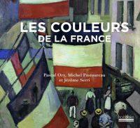 Michel Pastoureau, Pascal Ory et Jérôme Serri, Les Couleurs de la France, Hoëbeke