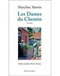 Maryline Martin, Les Dames du Chemin, Glyphe