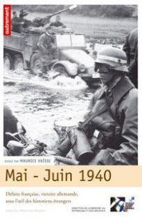 Maurice Vaïsse (sd), Mai-juin 1940, Autrement