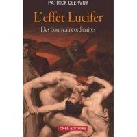 Patrick Clervoy, L'Effet Lucifer, CNRS Éditions
