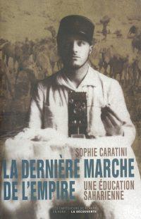 Sophie Caratini, La Dernière Marche de l'empire, La Découverte