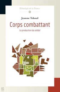 Jeanne Teboul, Corps combattant, Maison des sciences de l'homme