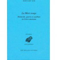 Bernard Eck, La Mort rouge, Les Belles Lettres