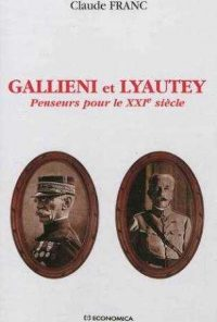 Claude Franc, Gallieni et Lyautey, Economica