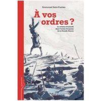 Emmanuel Saint-Fuscien, À vos ordres?, EHESS Éditions