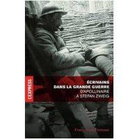 France Marie Frémeaux, Écrivains dans la Grande Guerre, L'Express Roularta Éditions