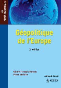 Gérard-François Dumont et Pierre Verluise, Géopolitique de l'Europe, Sedes