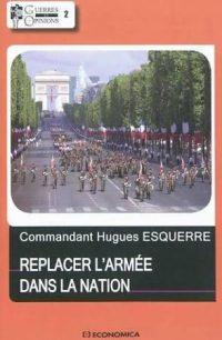 Hugues Esquerre, Replacer l'armée dans la nation, Economica