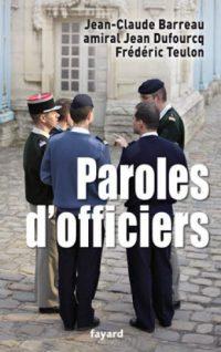 Jean-Claude Barreau, amiral Jean Dufourcq, Frédéric Teulon, Paroles d'officiers, Fayard
