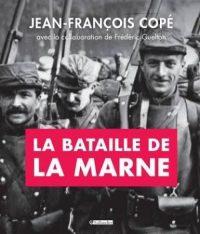 Jean-François Copé, La Bataille de la Marne, Tallandier