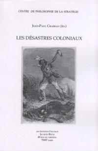 Jean-Paul Charnay, Les Désastres coloniaux, Les Éditions d'En Face