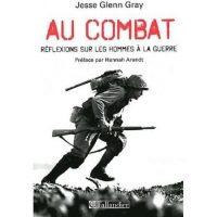 Jesse Glenn Gray, Au combat, Tallandier