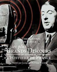 Jacques-Olivier Boudon, Les Plus Grands Discours de guerre de l'histoire de France, Éditions Pierre de Taillac