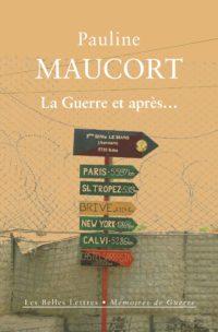 Pauline Maucort, La Guerre et après…, Les Belles Lettres