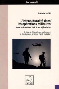 Nathalie Ruffié, L'interculturalité dans les opérations militaires, Éditions du Cygne
