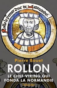 Pierre Bouet, Rollon, Tallandier