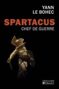 Yann Le Bohec, Spartacus chef de guerre, Tallandier