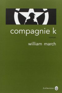 William March, Compagnie K, Gallmeister