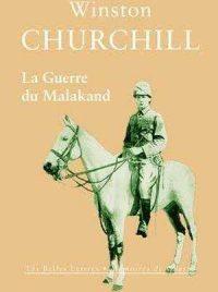 Winston Churchill, La Guerre du Malakand, Les Belles Lettres