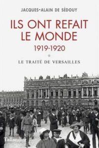 Jacques-Alain de Sédouy, Ils ont refait le monde, Tallandier