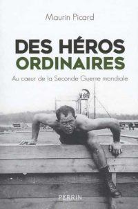 Maurin Picard, Des héros ordinaires, Perrin