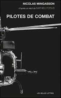 Nicolas Mingasson, Pilotes de combat, Les Belles Lettres